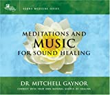 Meditations & Music for Sound Healing: A Leading Oncologist Expl