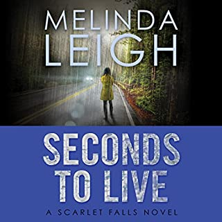 Seconds to Live     Scarlet Falls, Book 3              By:                                                                                                                                 Melinda Leigh                               Narrated by:                                                                                                                                 Cris Dukehart                      Length: 10 hrs and 5 mins     1,351 ratings     Overall 4.5