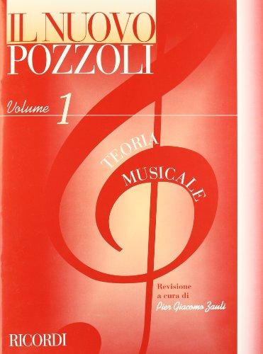 IL NUOVO POZZOLI: TEORIA MUSICALE VOL. 1