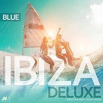 Ibiza Blue Deluxe 2 (Soulful & Deep House Mood)