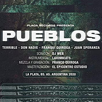 Pueblos (feat. Terrible, Don Nadie & Juan Speranza)