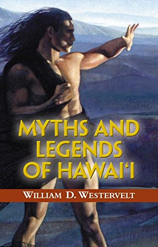 Myths and Legends of Hawaii (Tales of the Pacific)