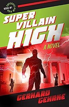 Supervillain High by [Gerhard Gehrke]