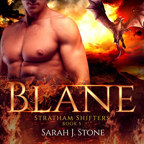 Blane     Stratham Shifters, Book 5              By:                                                                                                                                 Sarah J. Stone                               Narrated by:                                                                                                                                 Connor Brown                      Length: 3 hrs and 40 mins     14 ratings     Overall 4.1