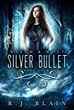 wolf bullet - Silver Bullet (Witch & Wolf Book 4)