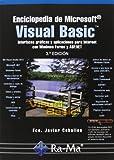 Enciclopedia De Microsoft Visual Basic. Interfaces Gráficas Y Aplicaciones Para Internet Con Windows Forms Y ASP.NET - 3ª Edición