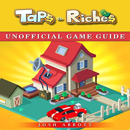 Taps to Riches Unofficial Game Guide audiobook cover art