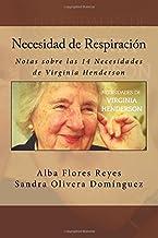 Necesidad de Respiracion: Notas sobre las 14 Necesidades de Virginia Henderson: Volume 1