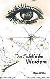 Die Schiffe der Waidami (Die Piraten der Waidami 1)