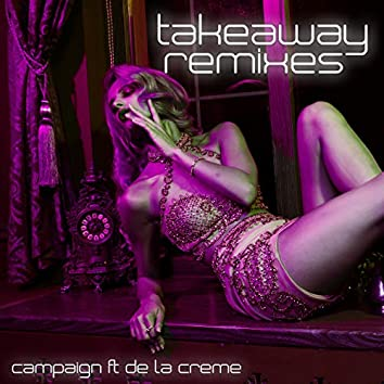 Takeaway (Remixes)