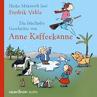 Die fabelhafte Geschichte von Anne Kaffeekanne Titelbild