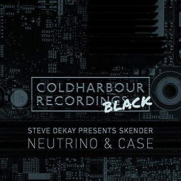 Neutrino & Case