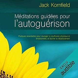 Méditation guidées pour l'autoguérison (N. Éd.) cover art