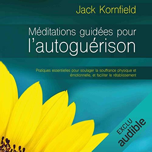Page de couverture de Méditation guidées pour l'autoguérison (N. Éd.)