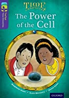 Oxford Reading Tree Treetops Time Chronicles: Level 11: The Power of the Cell (Treetops. Time Chronicles)