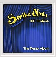 Strike Night: The Musical