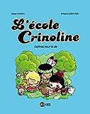 L'école Crinoline, Tome 02 - Copines pour la vie