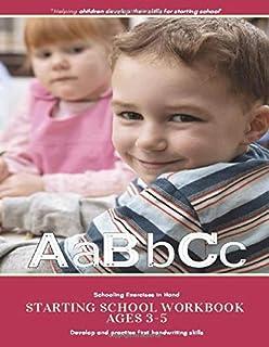 Starting School Workbook Ages 3-5: Schooling Exercises in Hand