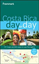 Frommer's Costa Rica Day by Day (Frommer's Day by Day - Full Size)