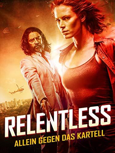 Relentless - Allein gegen das Kartell