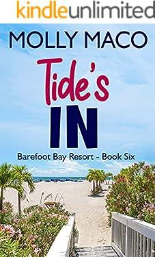 Tide's In: ( Barefoot Bay Resort Book 6 )