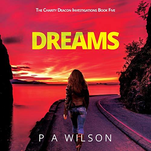 Dreams: A Female Private Investigator Thriller Series audiobook cover art