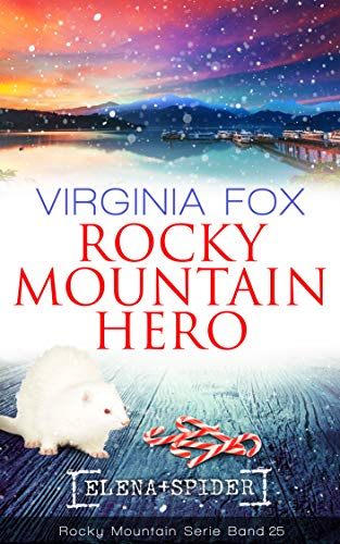 Rocky Mountain Hero (Rocky Mountain Serie 25)