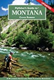 Flyfisher s Guide to Montana (Flyfisher s Guide to)
