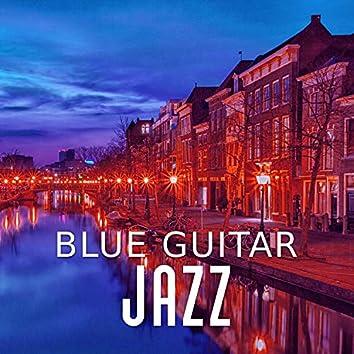 Blue Guitar Jazz – Smooth Piano & Guitar Jazz, Evening Relaxation, Moonlight Jazz, Soft Sounds