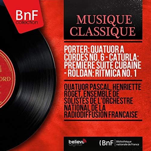 Quatuor Pascal, Henriette Roget, Ensemble de solistes de l'Orchestre National de la Radiodiffusion Française