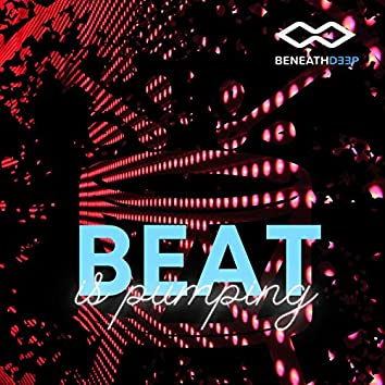 Beat Is Pumping