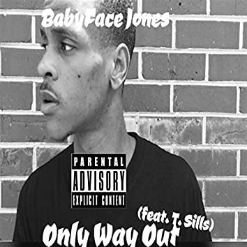 Only Way Out (feat. T. Sills)