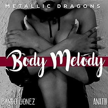 Body Melody (feat. Bando Jonez & Anatii)