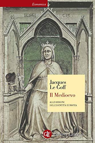 Il Medioevo: Alle origini dell'identità europea