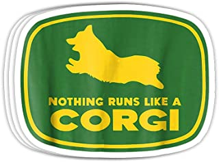GreenTeeZ Nothing Runs Like A Corgi - Funny Farmer Dog Owner Gift Decorations - 4x3 Vinyl Stickers, Laptop Decal, Water Bottle Sticker (Set of 3)