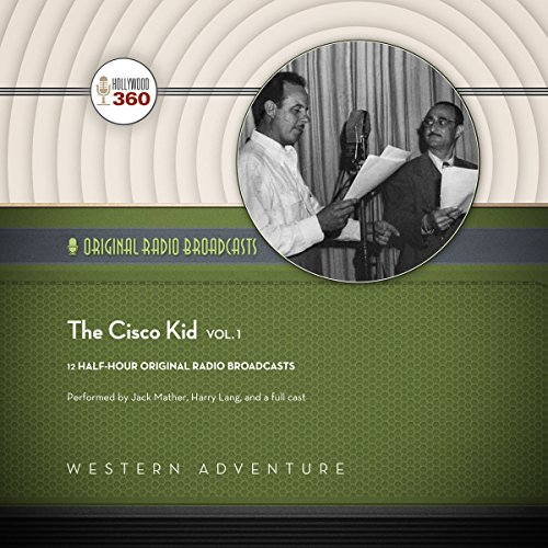 The Cisco Kid, Vol. 1 audiobook cover art