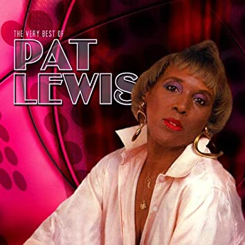 The Very Best Of Pat Lewis