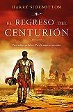 El regreso del centurión (Espasa Narrativa)
