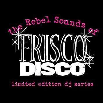 The Rebel Sounds of Frisco Disco #1