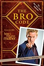 By Barney Stinson: The Bro Code