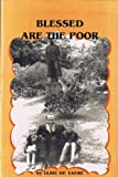 Blessed Are The Poor