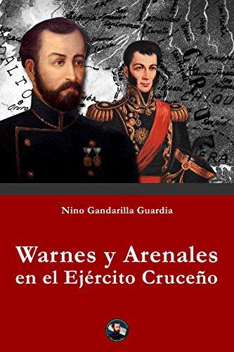 Warnes y Arenales en el Ejército Cruceño