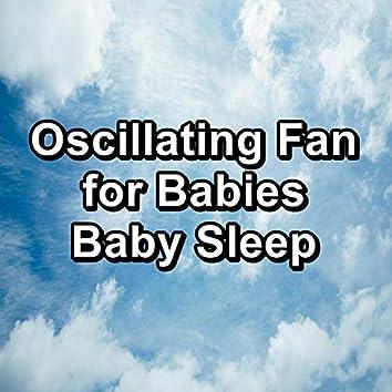 Oscillating Fan for Babies Baby Sleep