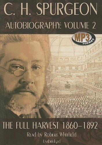 C.h. Spurgeon's Autobiography: Library Edition: 2