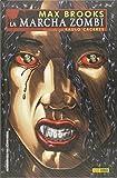 La Marcha Zombie 1 (PRODUCTO ESPECIAL)