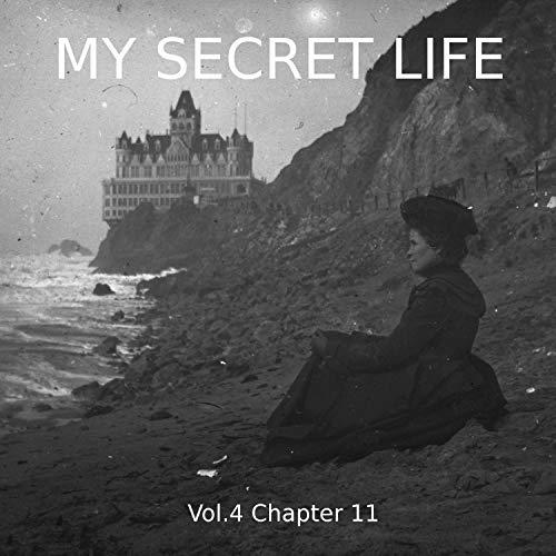 My Secret Life. Volume Four Chapter Eleven Titelbild