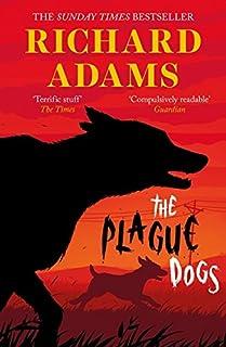 Adams, R: Plague Dogs