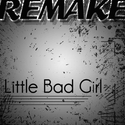 Little Bad Girl (David Guetta feat. Taio Cruz & Ludacris Remake)