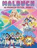 3 In 1 Malbuch Barbie-Princesses-Sailor Moon: Das neueste hochwertige Bilder von Barbie-Princesses-Sailor Moon für Erwachsene und Kinder (German Edition)