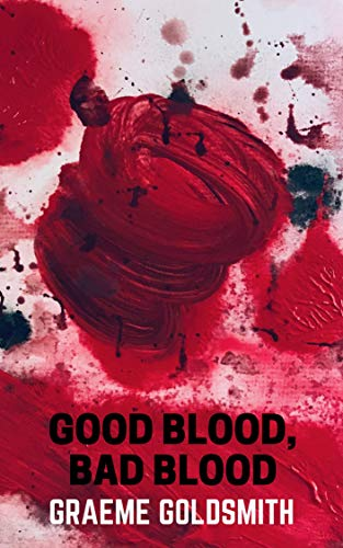 Good Blood, Bad Blood: An epic journey of romance and suspense and a celebration of love and family (English Edition)